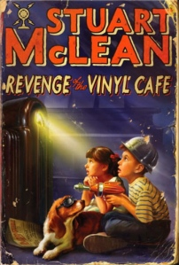 Revenge of the Vinyl Cafe, by Stuart McLean
