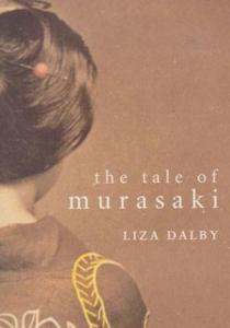 The Tale of Murasaki, by Liza Dalby
