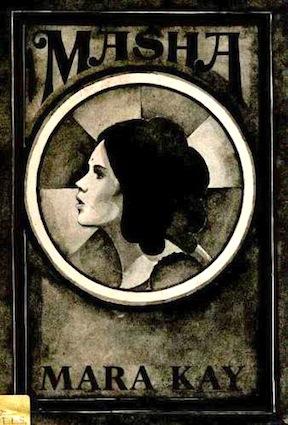 Masha, by Mara Kay - the romance of pre-revolution Russia