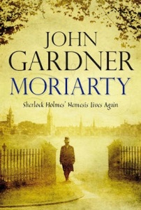 "(2010) John Gardner established himself by writing spin-offs of another more famous literary character, James Bond. It takes a special skill to avoid odious comparisons to the original author and Gardner does not always distinguish himself. In ""Moriarty"", he starts the novel by an attempt at authentication, describing the unearthing of the original journals of Prof. Moriarty, in a style reminiscent of the announcement of the ""Hitler Diaries"" in 1983. The problem is of course, that Moriarty was a fictional character of Arthur Conan Doyle – Hitler was not. And from there onwards everything goes downhill, with the reader needing super-human levels of suspension of disbelief. Many of his books were send-ups of traditional spy novels, and perhaps this one was too."