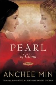Pearl of China, by Anchee Min
