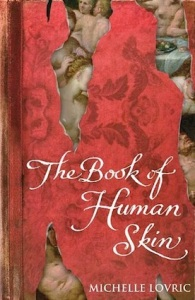 The Book of Human Skin, by Michelle Lovric