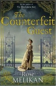 The Counterfeit Guest, by Rose Melikan
