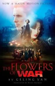 The Flowers of War, by Geling Yan