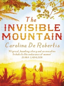 The Invisible Mountain, by Carolina de Robertis