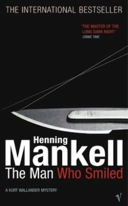 The Man Who Smiled, by Henning Mankell (Publisher: The New Press, Sept. 19, 2006)