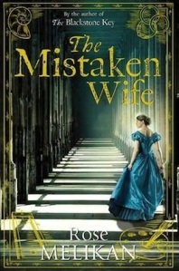 The Mistaken Wife, by Rose Melikan