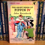 The Short Reign of Pippin IV, by John Steinbeck