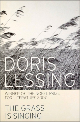 The Grass is Singing, by Doris Lessing