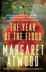 The Year of the Flood (2009, Oryx and Crake companion, longlisted for the 2011 IMPAC Award)