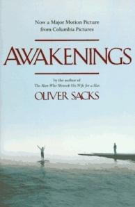 Awakenings, by Dr. Oliver Sacks