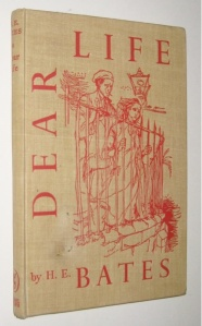 Dear Life, by H.E. Bates - also a novella, but a different kind of dear.