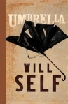 Umbrella, by Will Self