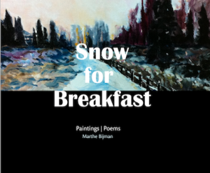 Snow for Breakfast - Paintings and Poetry About Canada (2014)