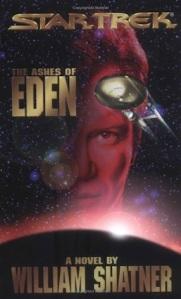 Star Trek - The Ashes of Eden, by William Shatner et al, the first Star Trek novel