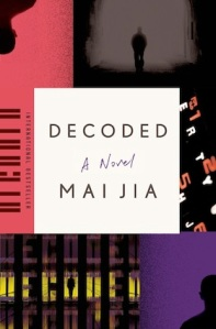 Decoded, by Mai Jia