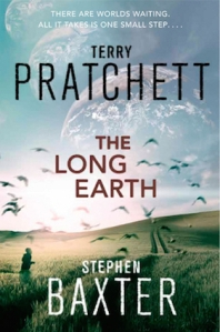 The Long Earth, by Terry Pratchett and Stephen Baxter (Doubleday, UK, 2012)