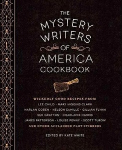 The Mystery Writers of America Cookbook, edited by Kate White, Quirk Books, Philadelphia, USA, 2015