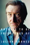 Nothing to Be Frightened of, by Julian Barnes (Hardcover – Deckle Edge, September 2, 2008)