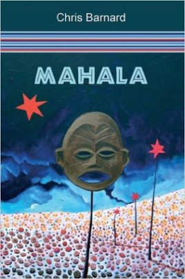 Mahala, by Chris Barnard