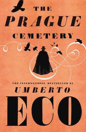 The Prague Cemetery, by Umberto Eco