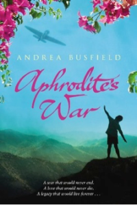 Aphrodite's War, by Andrea Busfield