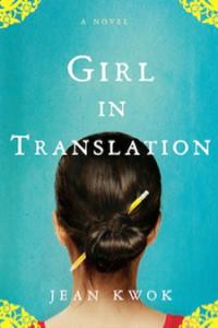 Girl In Translation, by Jean Kwok