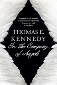 In the Company of Angels, by Thomas E. Kennedy
