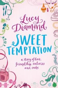 Sweet Temptation, by Lucy Diamond