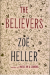 The Believers, by Zoë Heller