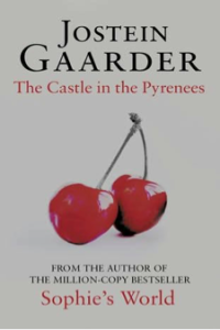 The Castle in the Pyrenees, by Jostein Gaarder