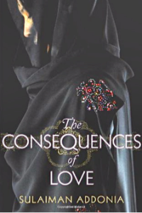 The Consequences of Love, by Suleiman Addonia