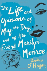 The Life and Opinions of Maf the Dog, by Andrew O'Hagan