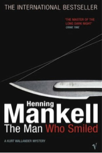 The Man Who Smiled, by Henning Mankell