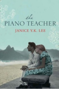 The Piano Teacher, by Janice Y.K. Lee
