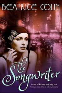 The Songwriter, by Beatrice Colin