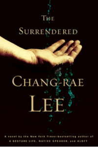 The Surrendered, by Chang -Rae Lee