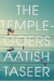The Temple-goers, by Aatish Taseer