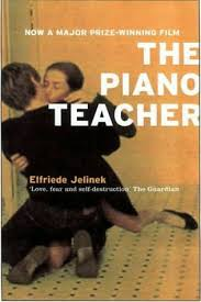 The Piano Teacher, by Elfriede Jelinek