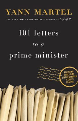 101 Letters to a Prime Minister, by Yann Martel