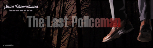9 The Last Policeman