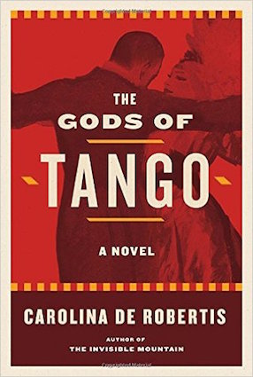 A sexy idea that moves you the gods of tango by carolina de ebook published by alfred a knopf a division of penguin random house new fandeluxe Gallery