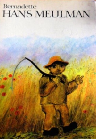 """The sad story of Hans the Miller (""""Hans Meulman"""" in Afrikaans), by Bernadette Watts (1969) was a favorite of mine, mainly due to the illustrations that looked to me like paintings by Vincent van Gogh."""