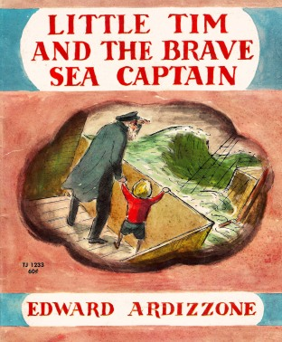 """The marvellous """"Little Tim"""" books by the genius Edward Ardizzone, particularly this one, gave me a fascination for books about the sea."""