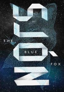 "The Blue Fox, by Sjón, published 2003 by Bjartur; first published in the United States in 2013 by Farrar, Straus and Giroux. Trnslated by Victoria Cribb. Awarded the Nordic Council's Literature Prize. Titled ""Skugga-Baldur"" in Icelandic."
