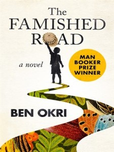 The Famished Road, by Ben Okri, Kindle format e-book Anniversary Edition, 25 Oct. 2016, by Open Road Integrated Media, New York, USA.