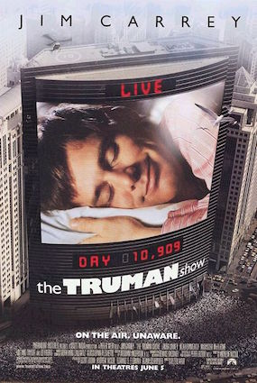 The Truman Show - no-one likes being in a petri dish.