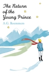 The Return of the Young Prince, by A.G. Roemmers