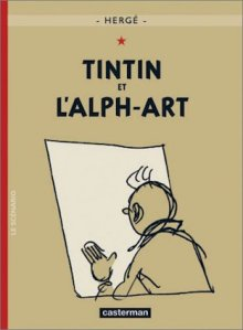 Tintin and the Alph-Art, by Hergé (Georges Remi)
