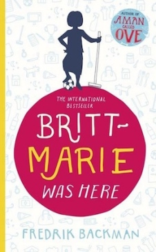 """Britt-Marie Was Here:"", by Fredrik Backman"